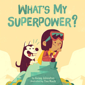 Vignette du livre What's My Superpower?