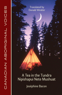Vignette du livre A Tea in the Tundra / Nipishapui Nete Mushuat