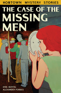 Vignette du livre The Case of the Missing Men