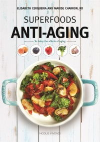Vignette du livre Superfoods anti-aging : to delay the effects of aging