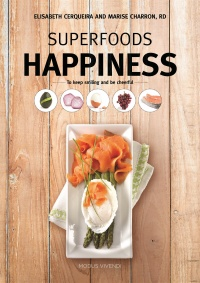 Vignette du livre Superfoods happiness : to keep smiling and be cheerful