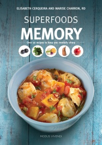 Vignette du livre Superfoods Memory : Over 50 Recipes to Keep you Mentally Sharp