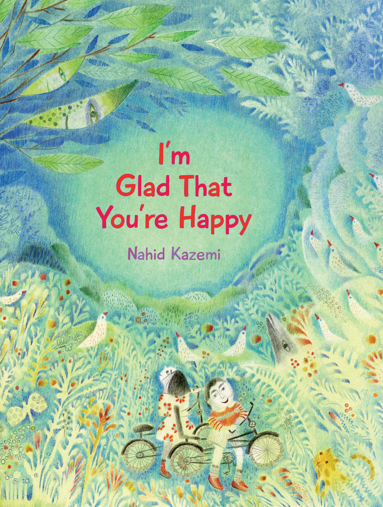 Vignette du livre I'm Glad That You're Happy