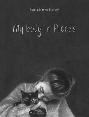 Vignette du livre My Body in Pieces