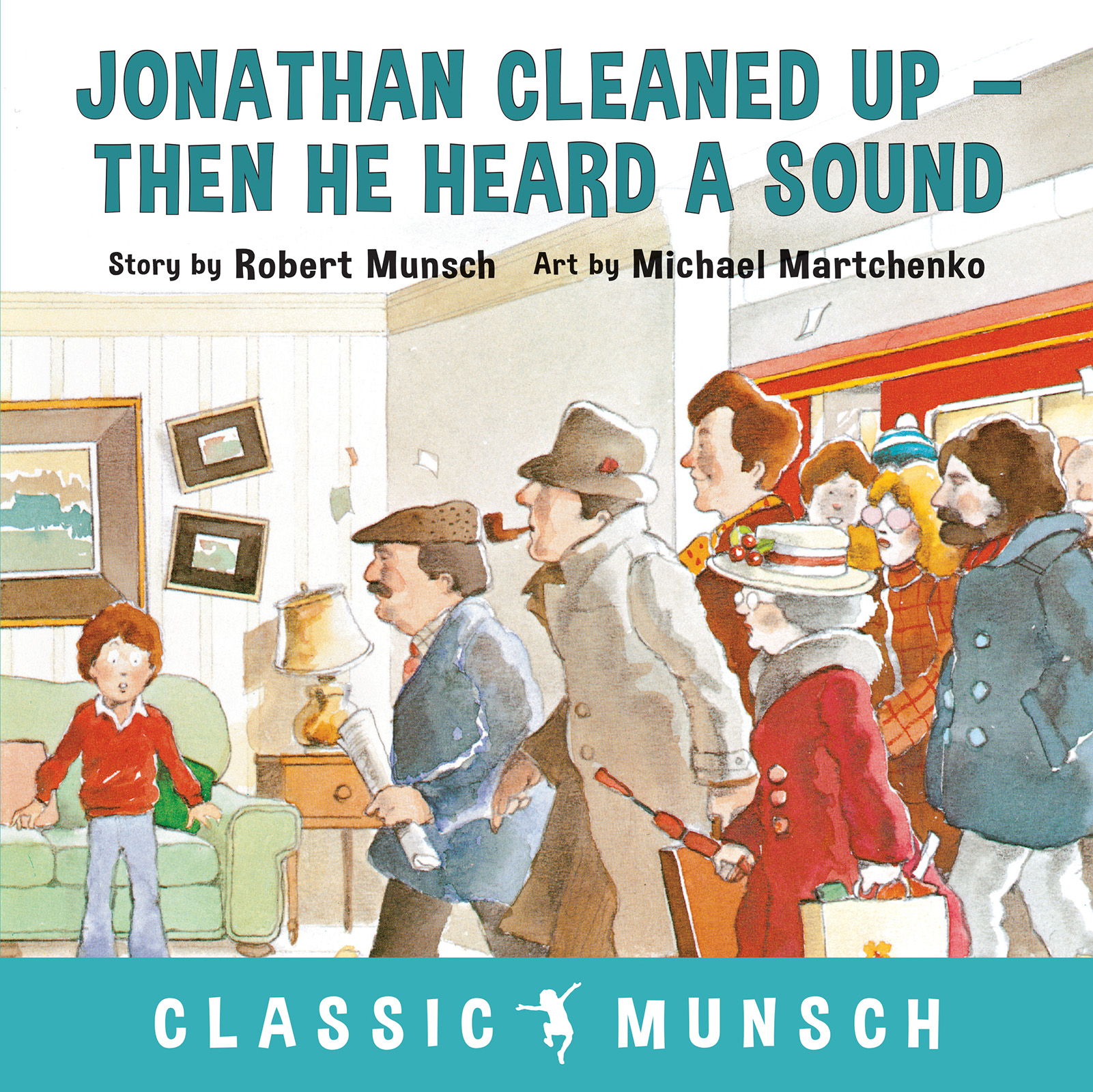 Vignette du livre Jonathan Cleaned Up--Then He Heard a Sound