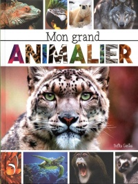Mon grand animalier - Claire Chabot