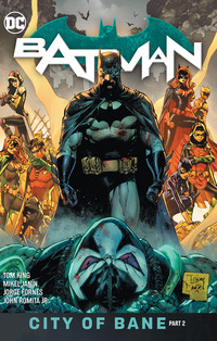 Vignette du livre Batman Vol. 13: The City of Bane Part 2