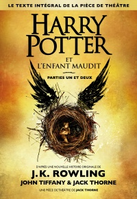 Harry Potter et l'enfant maudit : parties 1 et 2 - Jack Thorne