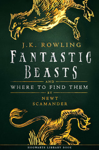Vignette du livre Fantastic Beasts and Where to Find Them
