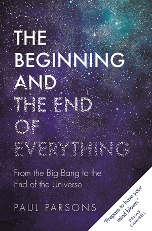 Vignette du livre The Beginning and the End of Everything