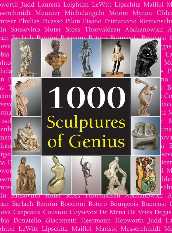 Vignette du livre 1000 Sculptures of Genius