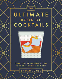 Vignette du livre The Ultimate Book of Cocktails
