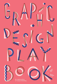 Vignette du livre Graphic Design Play Book