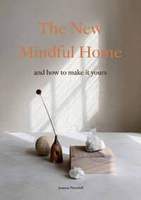 Vignette du livre The New Mindful Home