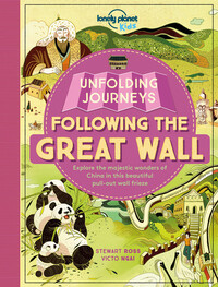 Vignette du livre Lonely Planet Unfolding Journeys - Following the Great Wall 1st Ed.