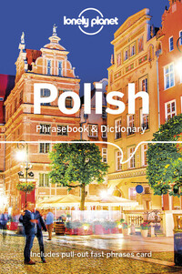 Vignette du livre Lonely Planet Polish Phrasebook & Dictionary 4th Ed.