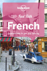 Vignette du livre Lonely Planet Fast Talk French 4th Ed.FAST TALK FRENCH 4thED