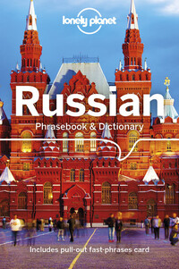 Vignette du livre Lonely Planet Russian Phrasebook & Dictionary 7th Ed.