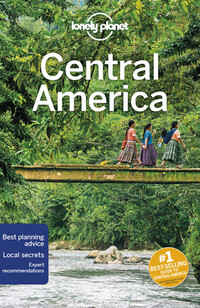 Vignette du livre Lonely Planet Central America 10th Ed.CENTRAL AMERICA 10thED