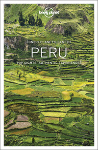 Vignette du livre Lonely Planet Best of Peru 2nd Ed.