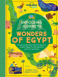 Vignette du livre Lonely Planet Unfolding Journeys - Wonders of Egypt 1st Ed.