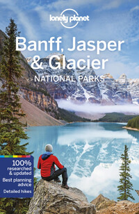 Vignette du livre Lonely Planet Banff, Jasper and Glacier National Parks 5th Ed.