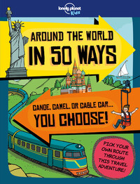 Vignette du livre Lonely Planet Around the World in 50 Ways 1st Ed.