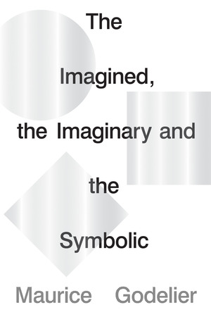 Vignette du livre The Imagined, the Imaginary and the Symbolic