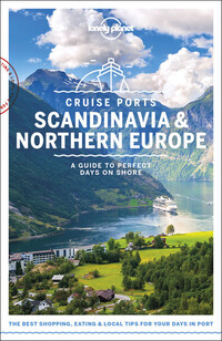 Vignette du livre Lonely Planet Cruise Ports Scandinavia & Northern Europe 1st Ed.