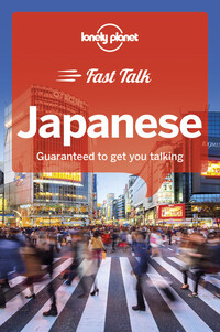 Vignette du livre Lonely Planet Fast Talk Japanese 1st Ed.