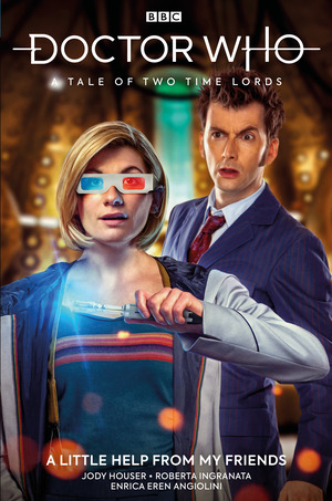 Vignette du livre Doctor Who: A Tale of Two Time Lords Vol. 1: A Little Help From My Friends