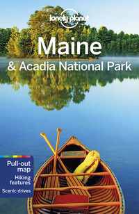 Vignette du livre Lonely Planet Maine & Acadia National Park 1st Ed.