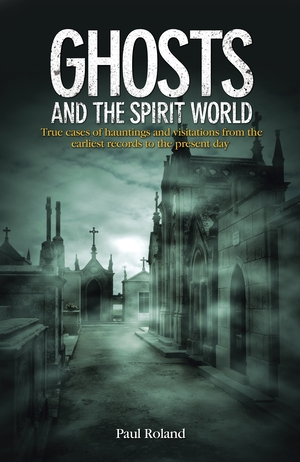 Vignette du livre Ghosts and the Spirit World