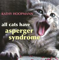 Vignette du livre All Cats Have Asperger Syndrome
