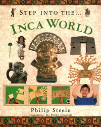 Vignette du livre Step Into Inca World