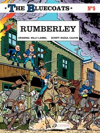 Vignette du livre The Bluecoats - volume 5 – Rumberley - Raoul Cauvin, Willy Lambil