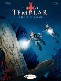 Vignette du livre The Last Templar - Tome 3 - The Sunken Church