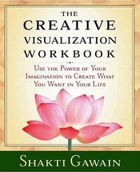 Vignette du livre The Creative Visualization Workbook