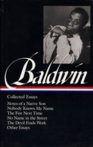 Vignette du livre James Baldwin: Collected Essays (LOA #98)
