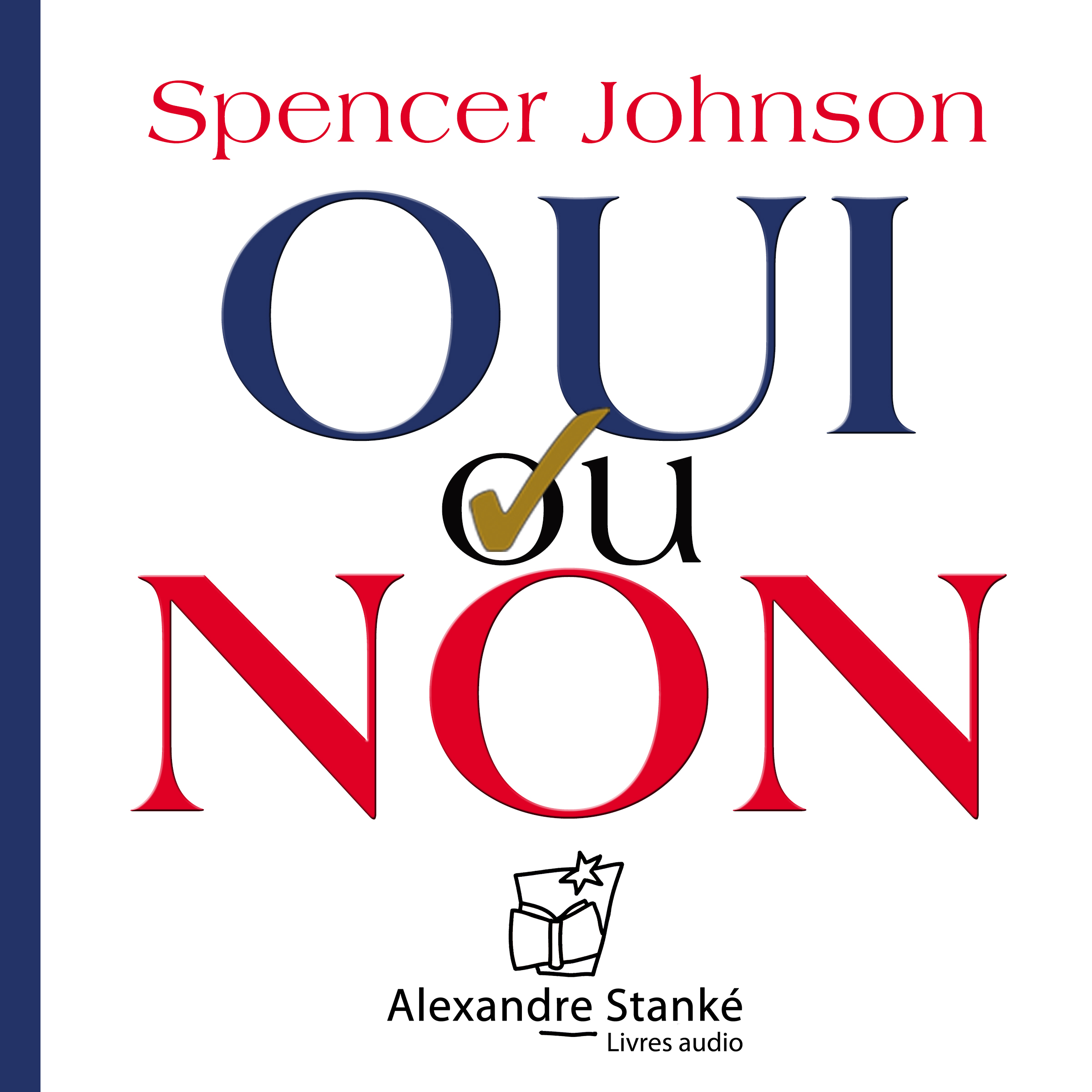 Oui ou non - Spencer Johnson