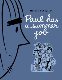 Vignette du livre Paul Has a Summer Job