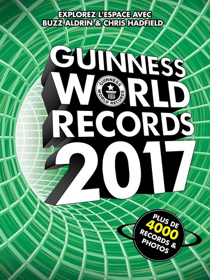 le mondial des records guinness 2017 loisirs encycl atlas dictionnaire. Black Bedroom Furniture Sets. Home Design Ideas