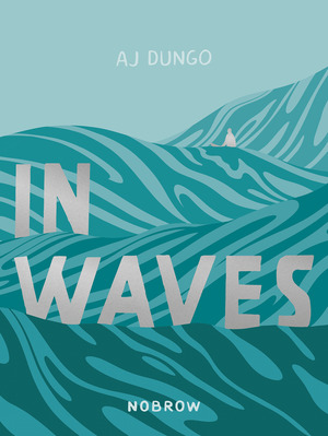Vignette du livre In Waves - Aj Dungo