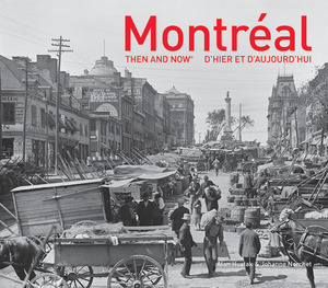 Vignette du livre Montréal Then and Now®