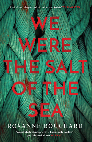 Vignette du livre We Were the Salt of the Sea