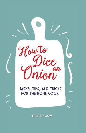 How to Dice an Onion - Anne Sheasby