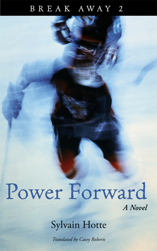 Power Forward - Sylvain Hotte