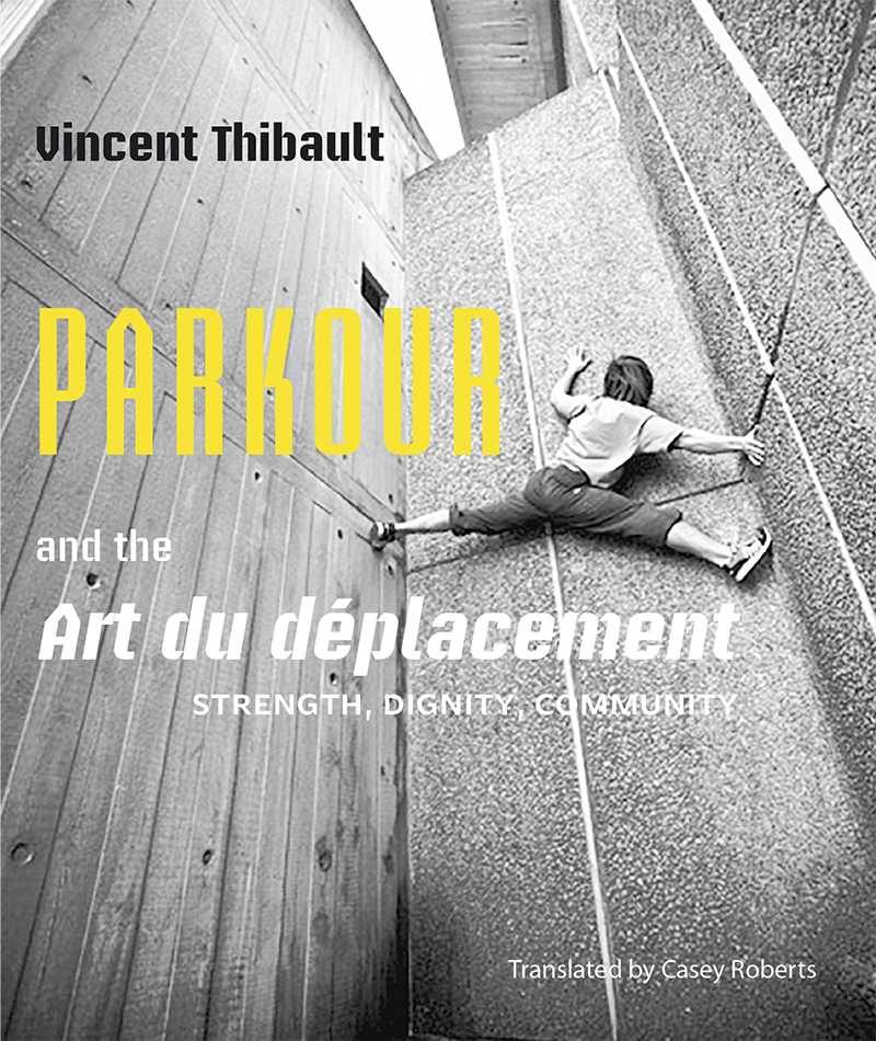 Vignette du livre Parkour and the Art du déplacement