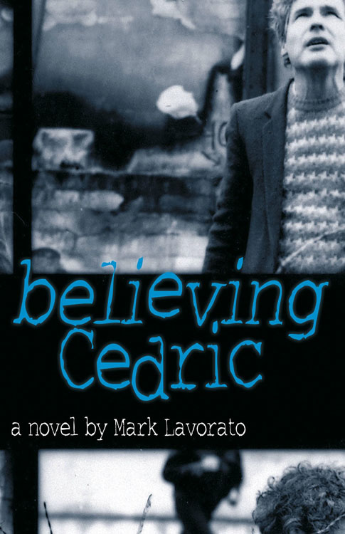 Vignette du livre Believing Cedric