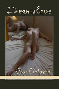 Dreamslave - Paul Moore